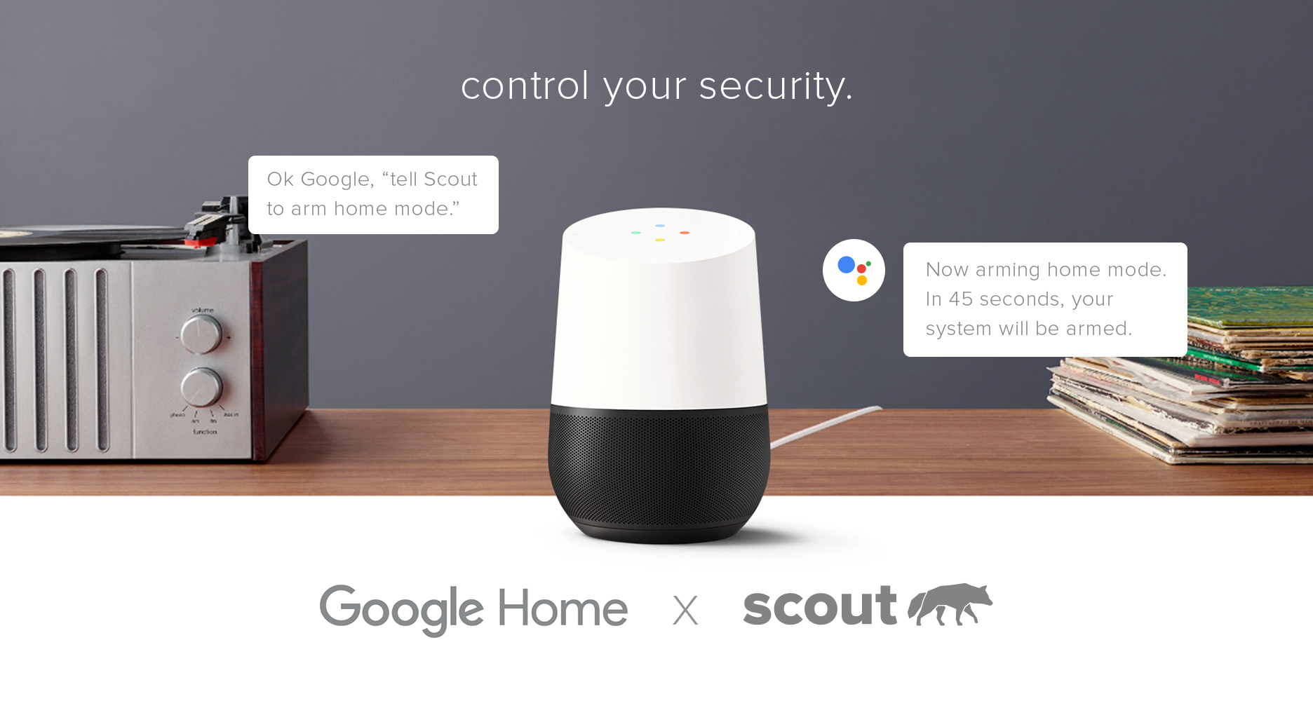 Google Home & Scout Now Work Together to Make Life Better