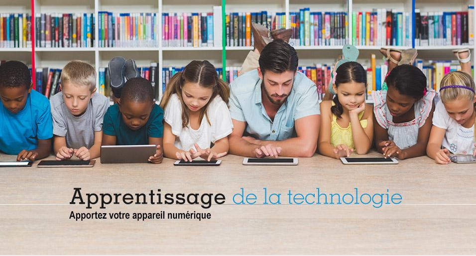 Apprentissage de la technologie - Apportez votre appareil numérique