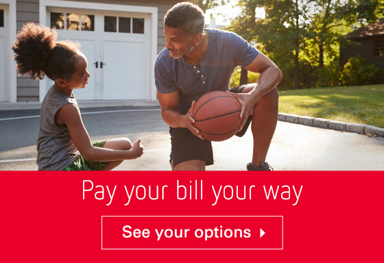 Pay your bill your way. See your options ->