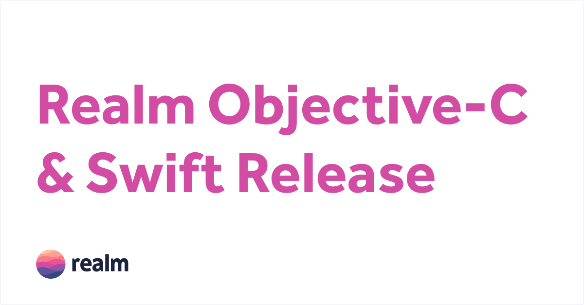 Realm Objective-C & Swift 0 96