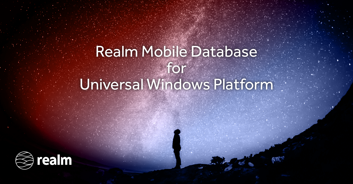 Announcing Realm for Universal Windows Platform