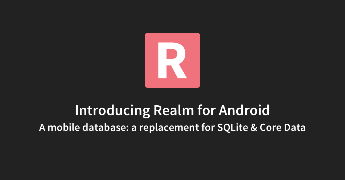 Realm for Android