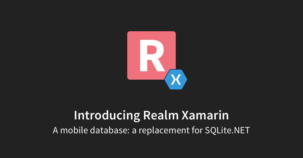 Introducing Realm Xamarin