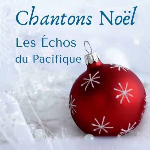 Composer Un Menu De Noel.Concerts Les Echos Du Pacifique