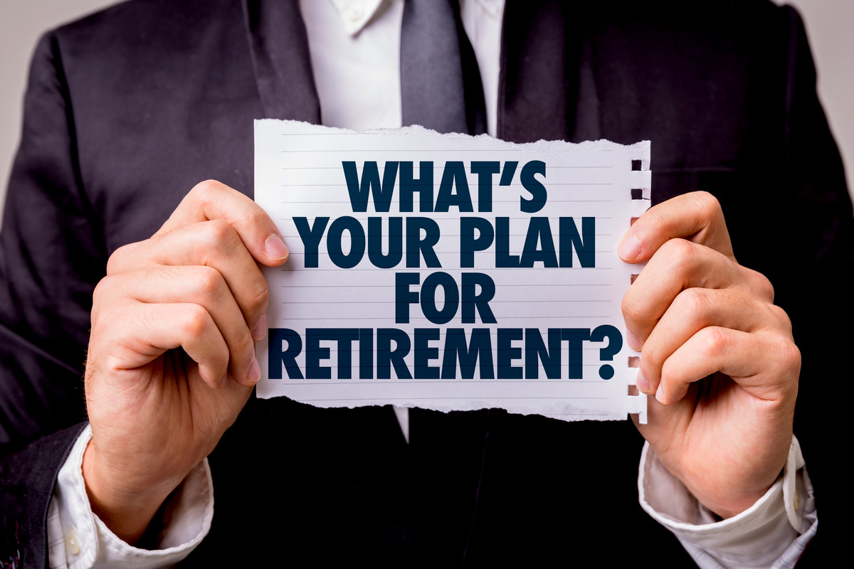 Whats Your Plan for Retirement