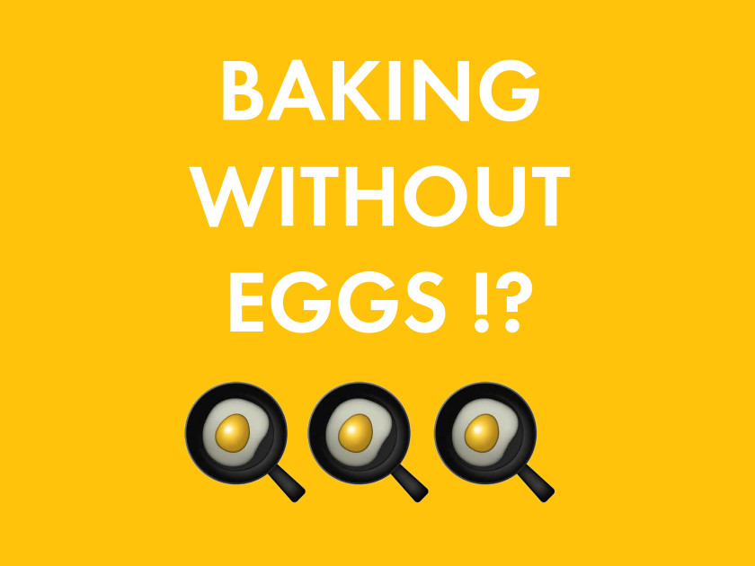 A44 Baking without eggs