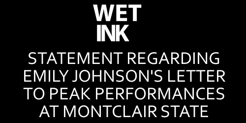 Wet Ink Ensemble Statement Regarding Emily Johnson's Letter to PEAK Performances at MSU