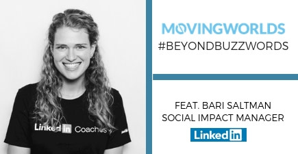 November #BeyondBuzzwords: Lessons from LinkedIn's Manager of Social Impact