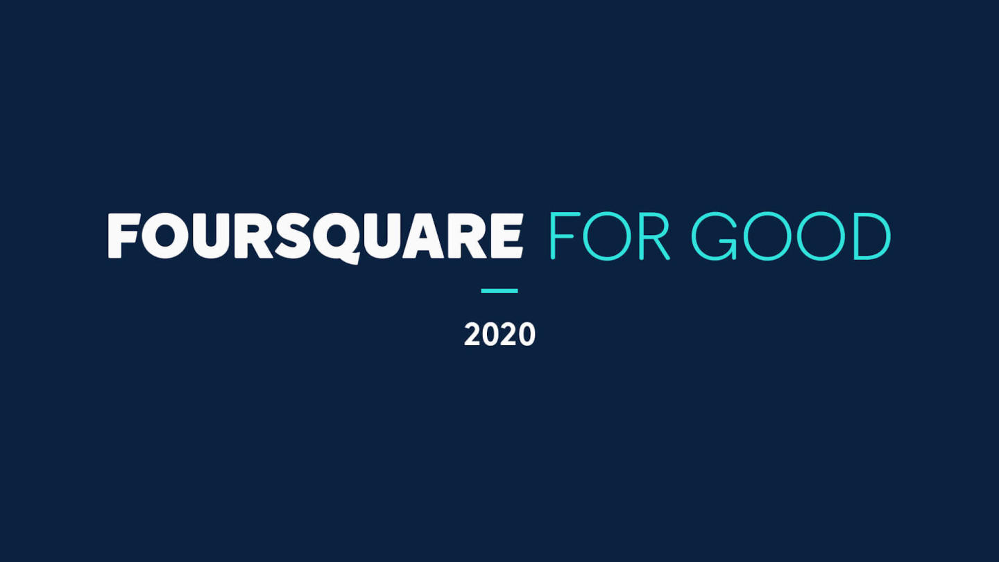 Foursquare for Good 2020