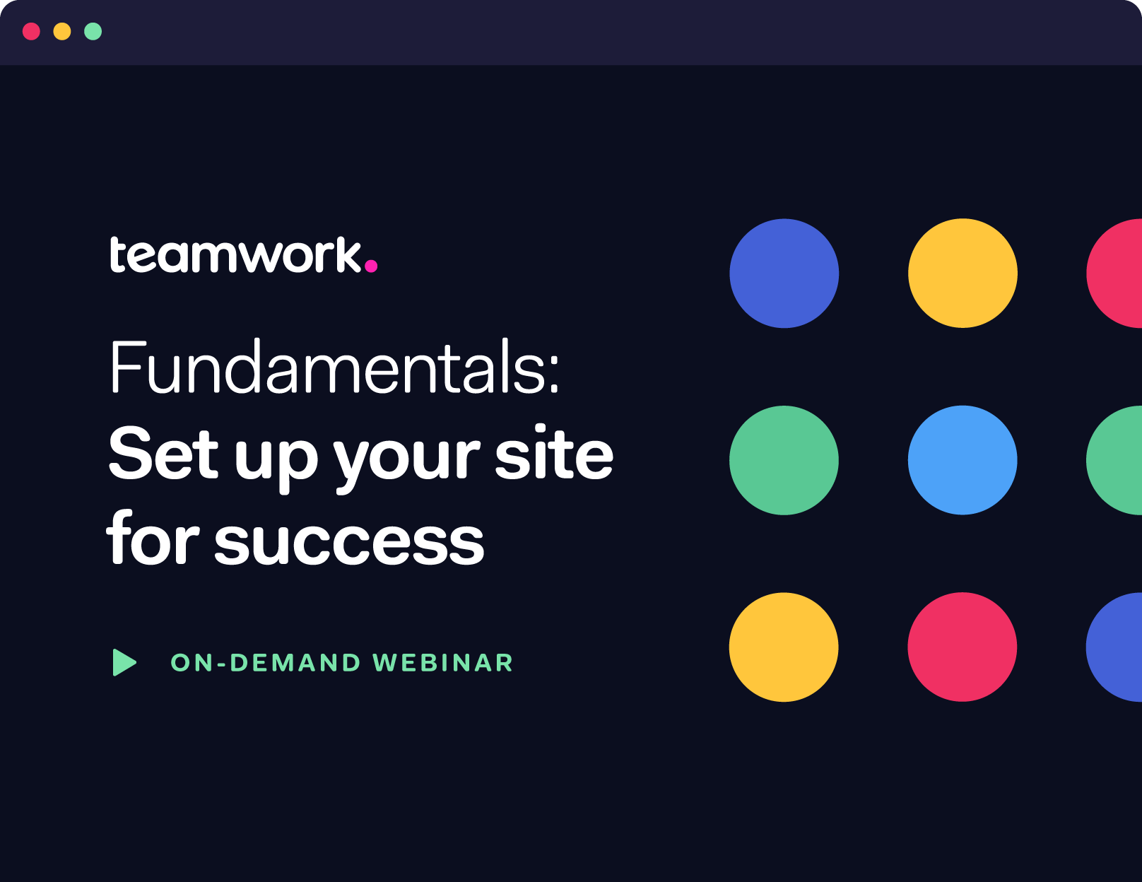 Fundamentals: Set up your site for success
