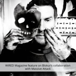 WIRED Magazine feature on Blokur's collaboration with Massive Attack