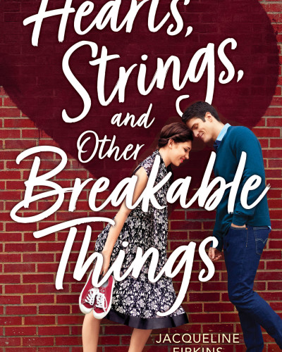 Hearts, Strings, and Other Breakable Things Cover Photo