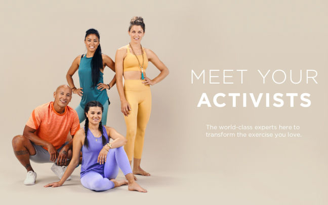 Four people pose in activewear, text reads: Meet your Activists. The world-class experts here to transform the exercise you love.