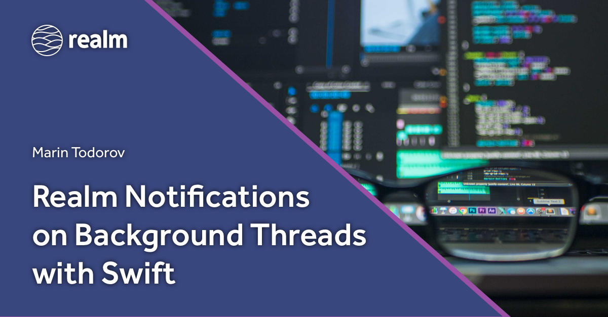 Realm Notifications on Background Threads with Swift
