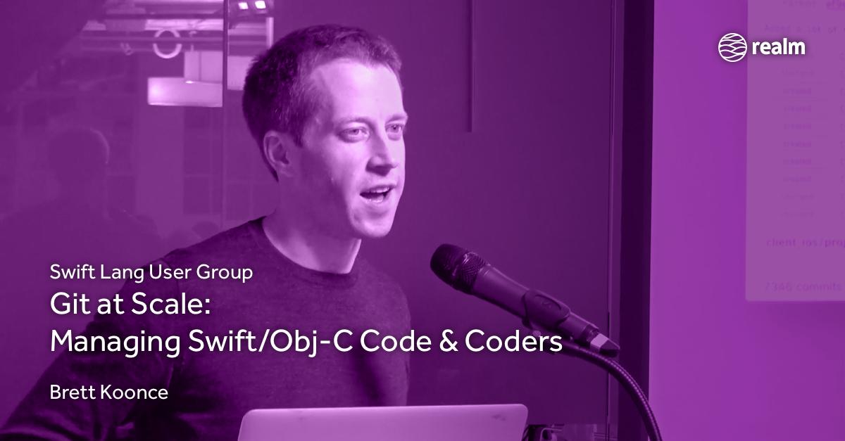 Git at Scale: Managing Swift/Obj-C Code & Coders