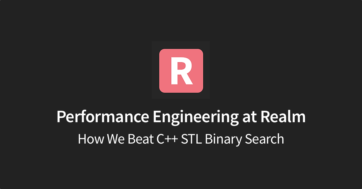 How We Beat C++ STL Binary Search