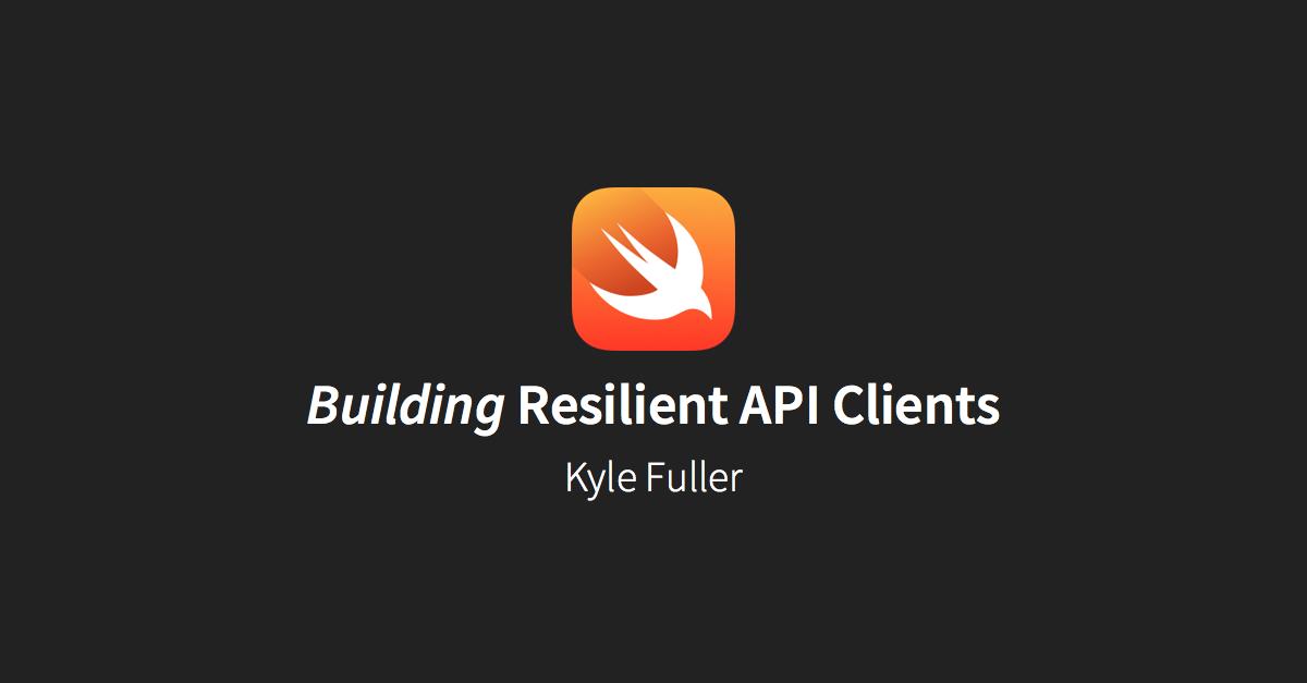 Building Resilient Api Clients