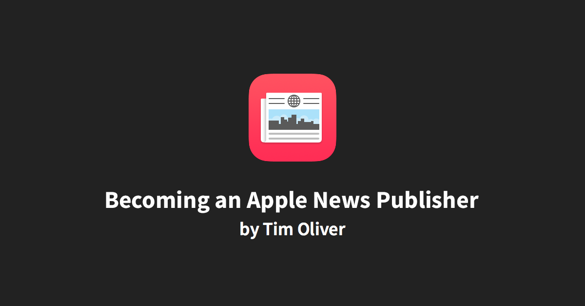 Becoming an Apple News Publisher