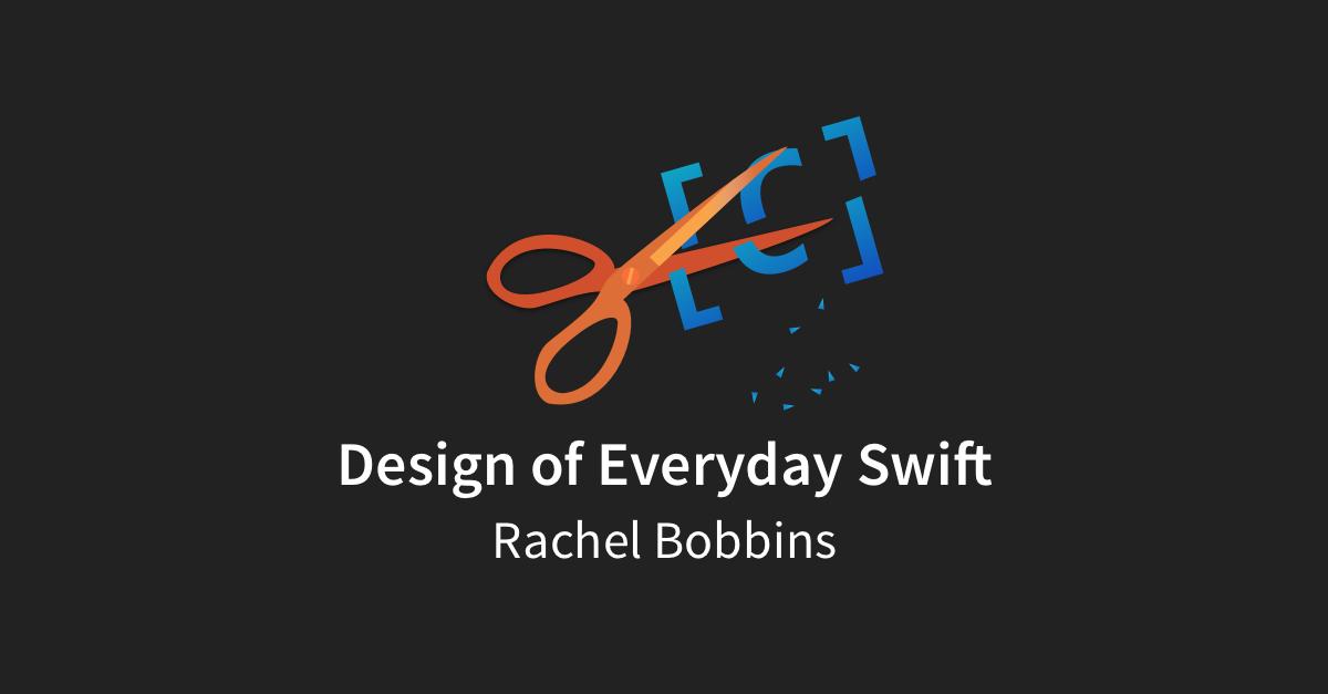 Design of Everyday Swift