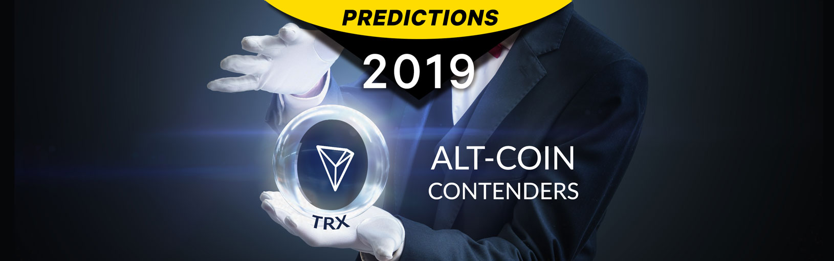 Crypto Predictions 2019: Alt-Coin Contenders — TRON » Brave