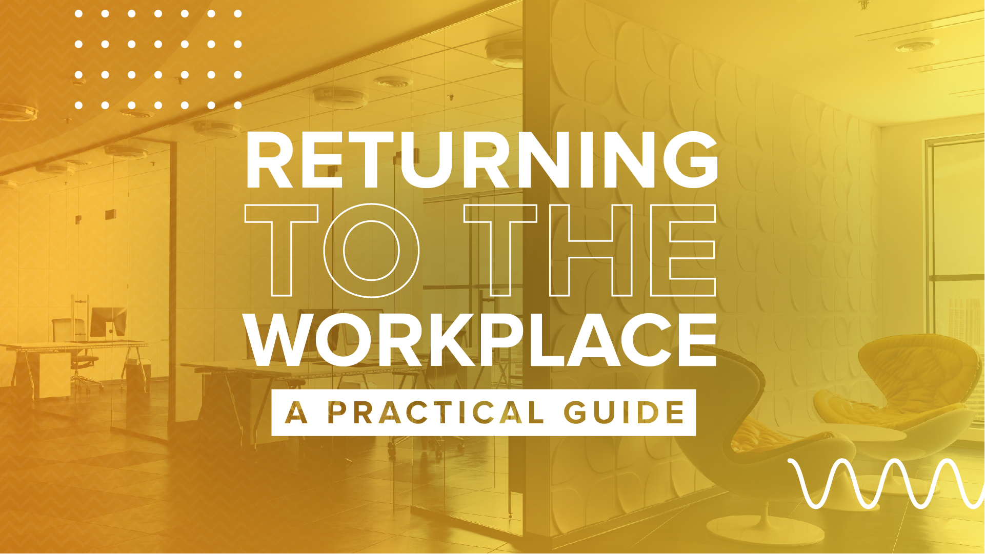 A Practical Guide For Returning To Work