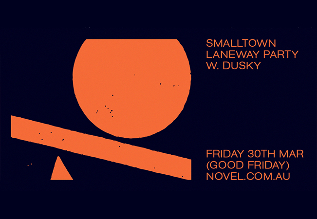 Smalltown Laneway Party With Dusky (Good Friday)