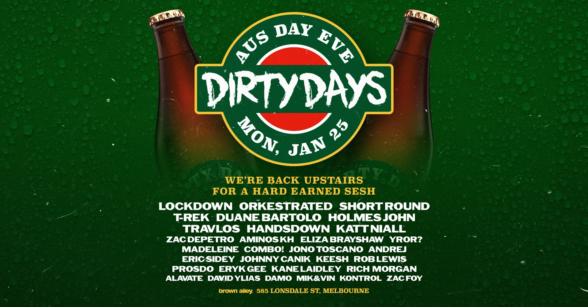 Dirty Days - Aus Day Eve