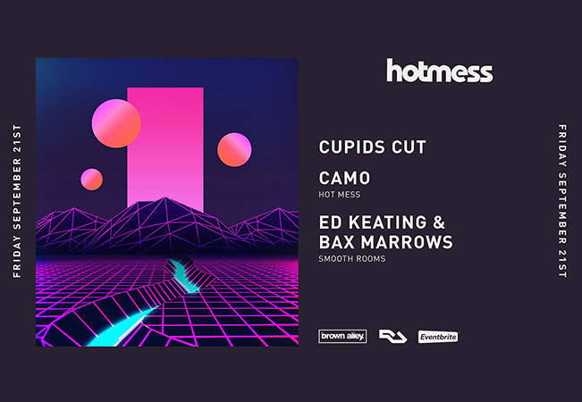 Hot Mess launch w/ Cupids Cut & Smooth Rooms