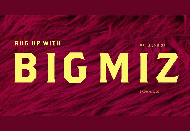 Rug Up w/ Big Miz