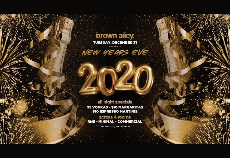 Brown Alley presents New Years Eve 2020