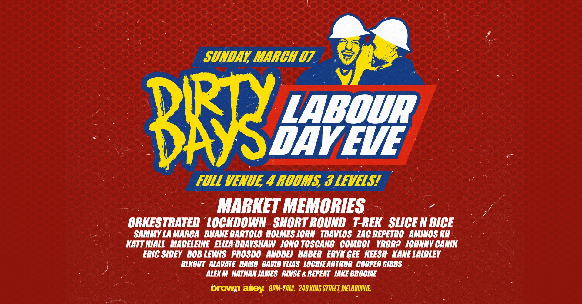 DIRTY DAYS • SUN 7TH MARCH • LABOUR DAY EVE