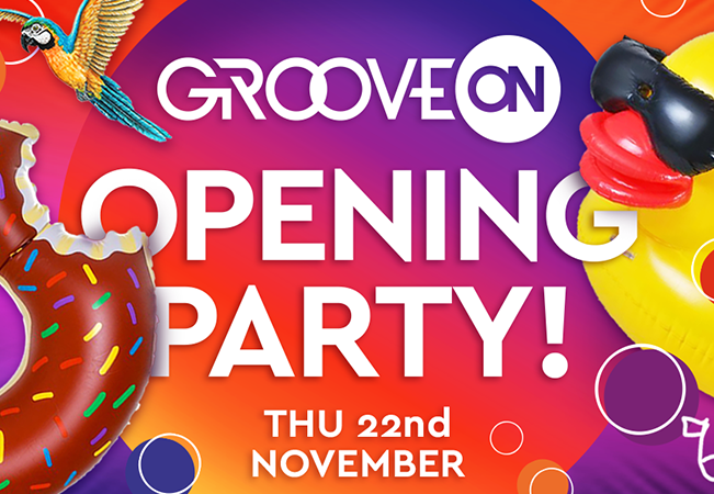 Groove On : Opening Party
