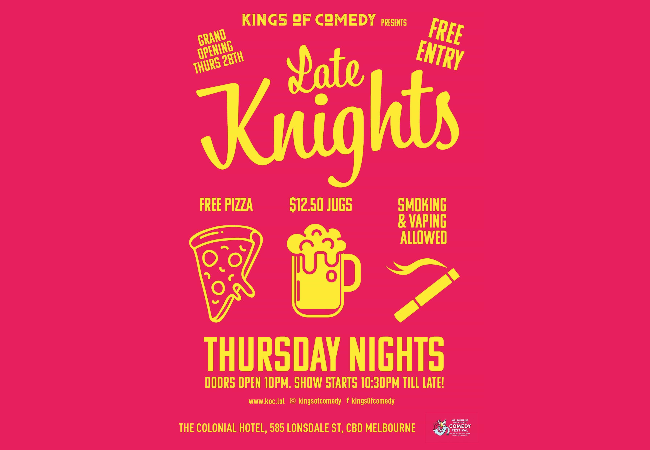 Kings Of Comedy presents Late Knights - Thursday Nights