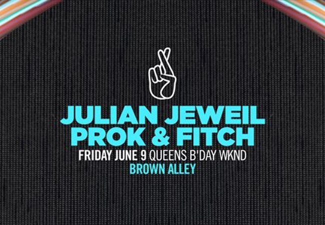Thick as Thieves present Julian Jeweil + Prok & Fitch