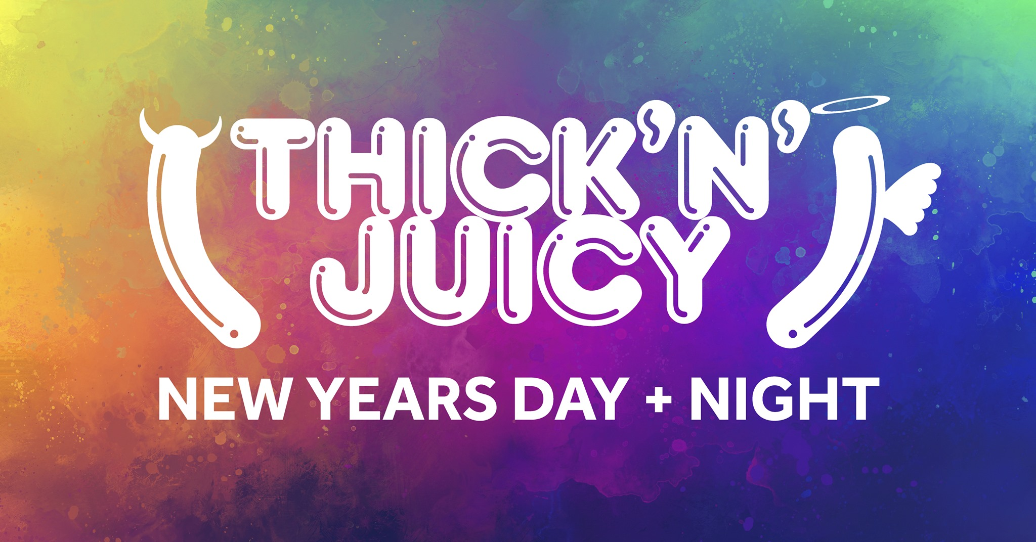 THICK 'N' JUICY Melbourne NYD