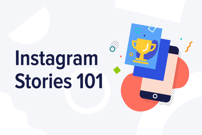 Instagram Stories 101: What Your Brand Needs to Know [Infographic]