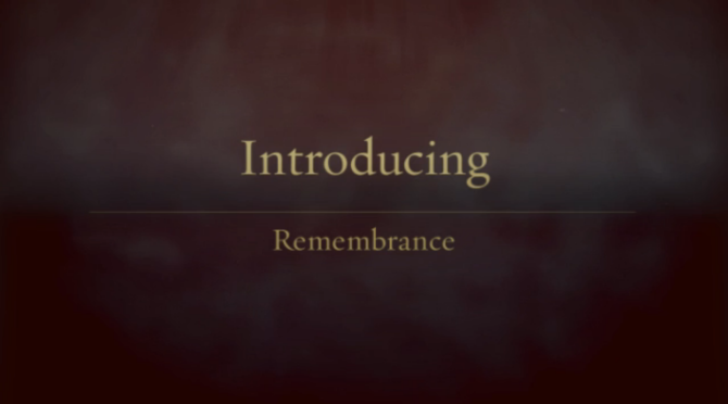 New Video Style: Remembrance