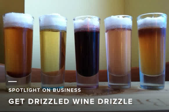 Spotlight on Business: See How Get Drizzled Makes Their Wine Drizzle