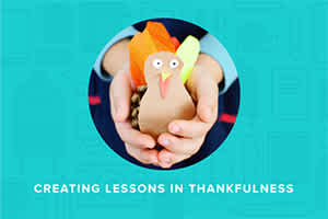 Creating Lessons in Thankfulness