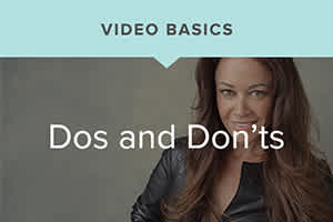 Sue Bryce's Video Basics: Video Dos and Don'ts