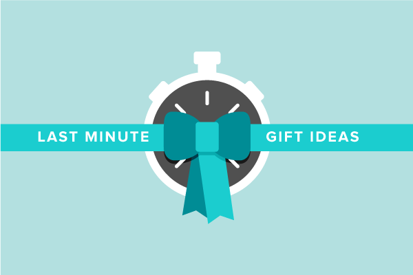 Save Your Behind with these Last Minute Gift Ideas