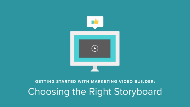 Marketing Video Builder Tutorial: Choosing the Right Storyboard