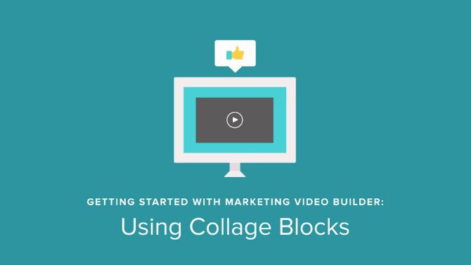 Marketing Video Builder Tutorial: Using Collage Blocks