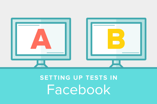 A/B Testing for Video: Setting Up a Test in Facebook