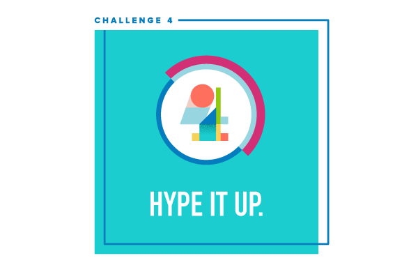 Social Video Bootcamp Challenge #4: Hype it up.