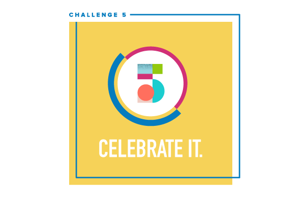Social Video Bootcamp Challenge #5: Celebrate it.