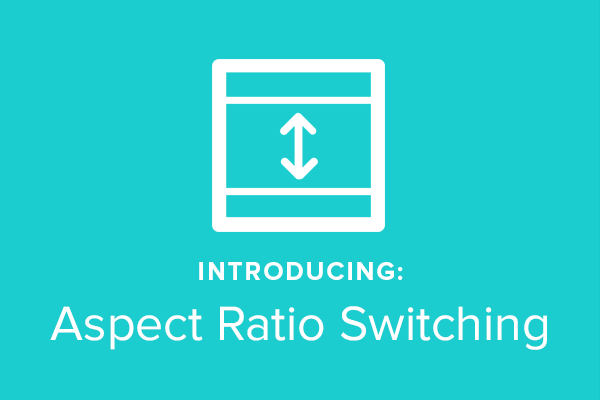 New! Switch Your Marketing Video Aspect Ratio from Square to Landscape