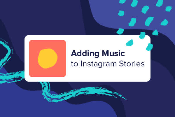 How to Add Music to an Instagram Story - Animoto