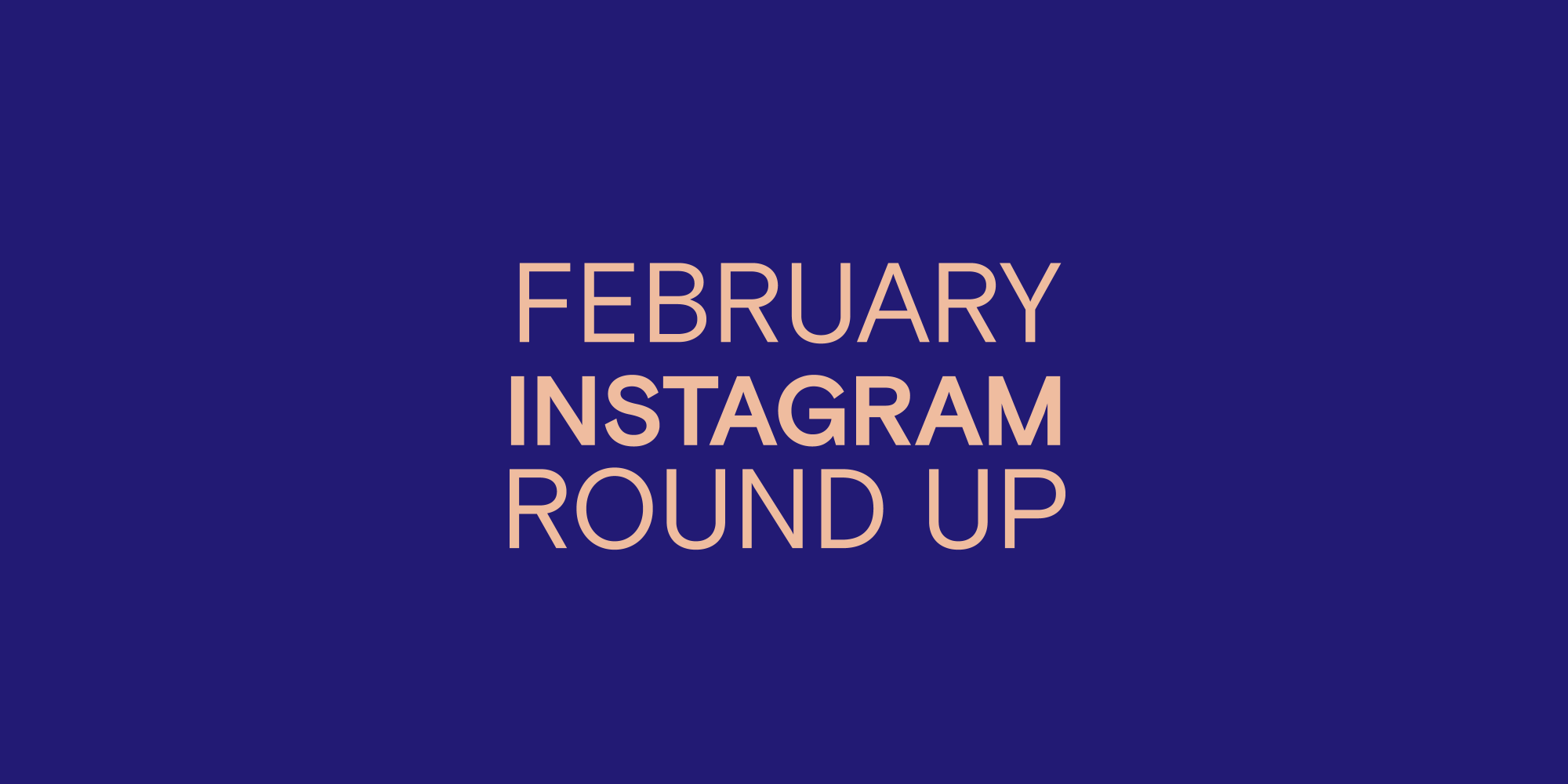 Article cover: February IG roundup