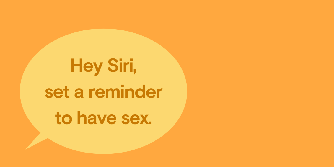 Dipsea Blog: Hey Siri, Set a Reminder to Have Sex